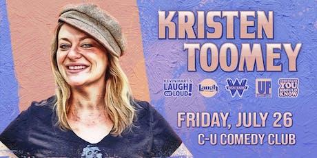 Kristen Toomey (Laugh Factory, Kevin Hart's LOL Radio, WGN) tickets