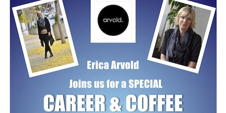 Career & Coffee w/ Erica Arvold tickets
