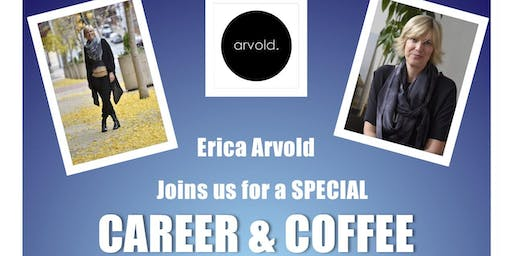 Career & Coffee w/ Erica Arvold