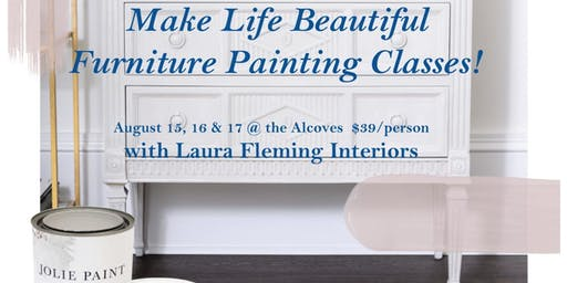 Make Your Life Beautiful Furniture Painting Class - Basic Techniques
