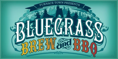 Bluegrass, Brew and BBQ tickets