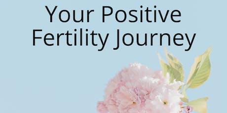 Your positive fertility journey. tickets