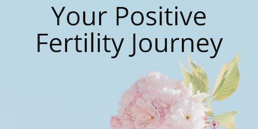 Your positive fertility journey.