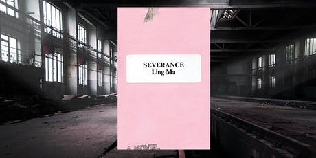 Cosmos Book Club #8: Severance by Ling Ma tickets