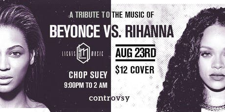 Beyonce Vs. Rihanna tickets
