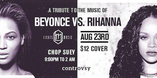 Beyonce Vs. Rihanna