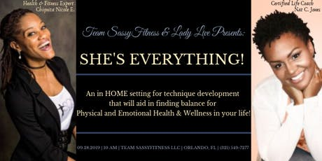 SHE'S EVERYTHING!!! tickets