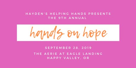 9th Annual Hands on Hope Benefit tickets