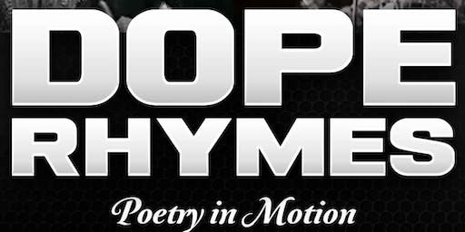 Dope Rhymes: Poetry in Motion