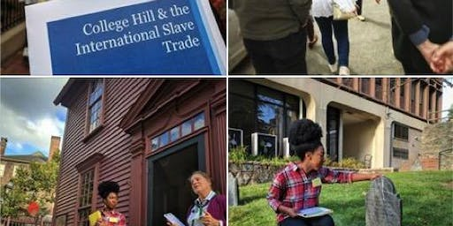 College Hill and the International Slave Trade Walking Tour