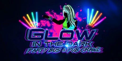 GLOW IN THE DARK PARTY BUS & PUB CRAWL