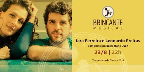 Brincante Musical | Iara Ferreira e Leonardo Freitas ingressos