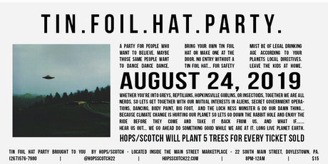 Tin Foil Hat Party tickets