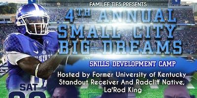 Familee Ties: 4th Annual Small City Big Dreams Skill Development Camp