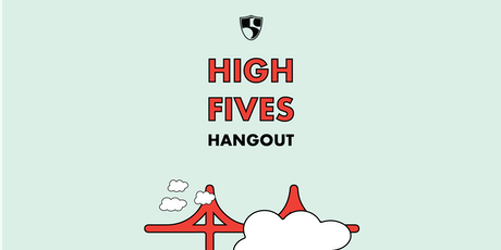 High Fives Hangouts - Off the Grid Alameda tickets