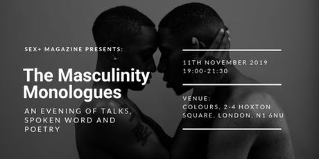 The Masculinity Monologues tickets