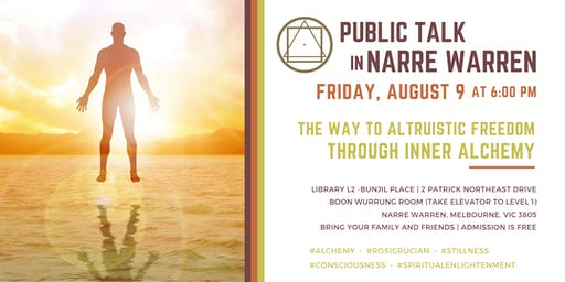 """Public Talk in Narre Warren, South East Melbourne, Victoria - """"The Way to Altruistic Freedom through Inner Alchemy"""""""
