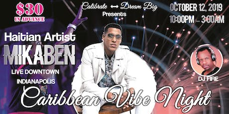 Caribbean Vibe Night with Haitian Artist Mikaben tickets