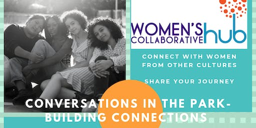 Conversations in the Park - Building Connections