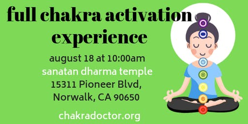 The Full Chakra Activation Experience Aug 2019