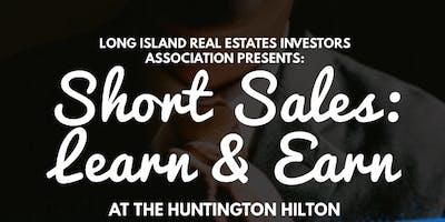 Short Sales on Long Island: Learn & Earn