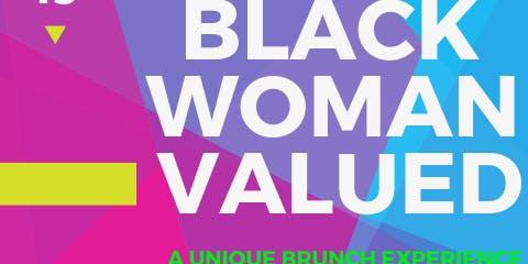 Black Woman Valued: A Unique Brunch Experience