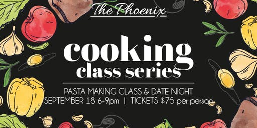 Cooking Class Series: A Night in Italy | Pasta Date Night