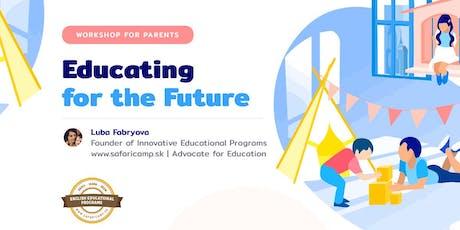 Ako pripraviť deti na budúcnosť ? tickets