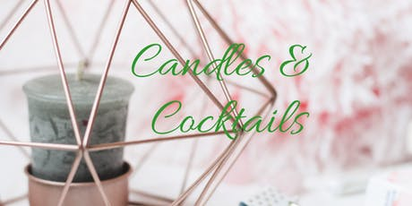 Candles & Cocktails tickets