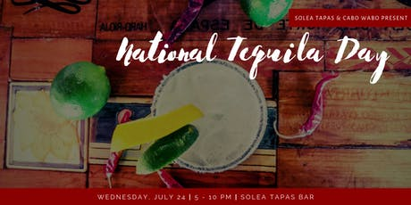 National Tequila Day at Solea tickets