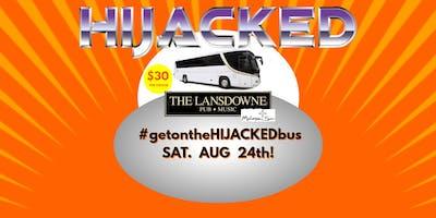 HIJACKED Bus Trip to Our Show at The Lansdowne Pub @ Mohegan Sun!