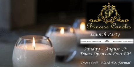Princess Candles  Launch Party tickets