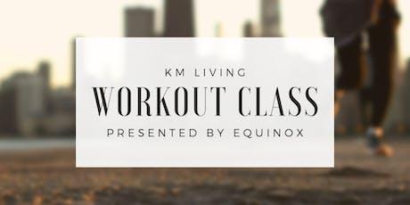 KM Living x Equinox   Free Workout Class tickets