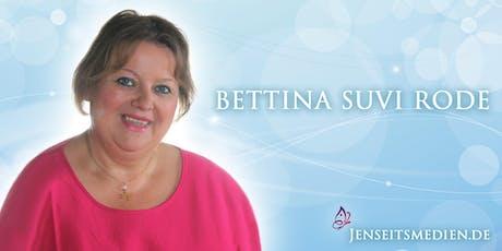 Das Seelen-Seminar mit Bettina-Suvi Rode - Sommer-Rabatt Tickets