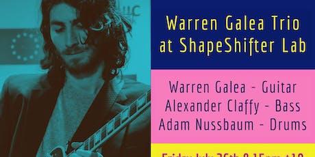 Warren Galea Trio at ShapeShifter Lab tickets