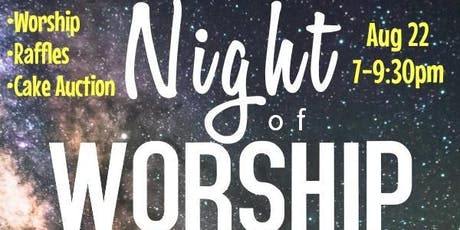 NIGHT OF WORSHIP UNDER THE STARS! tickets