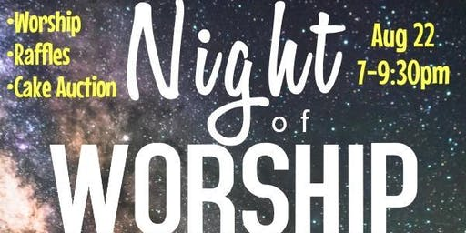 NIGHT OF WORSHIP UNDER THE STARS!