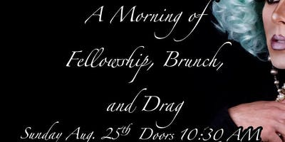Fellowship, Music and Drag Brunch