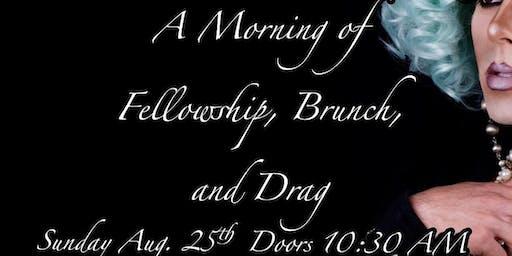 Fellowship, Music and Drag Brunch