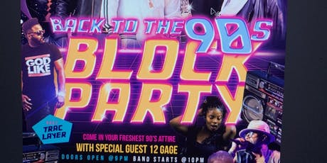 Back to the 90's Block Party tickets