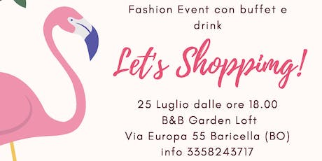 Let's Shopping!  Fashion Market outdoor all'interno di un giardino privato biglietti