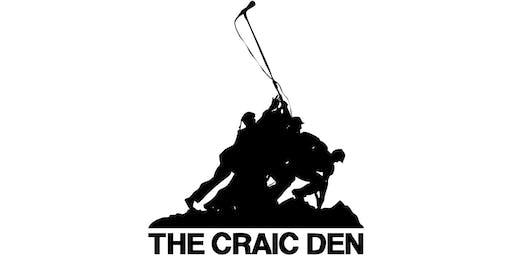 The Craic Den - July 18
