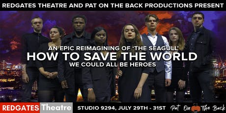 Redgates Presents: How To Save The World. tickets