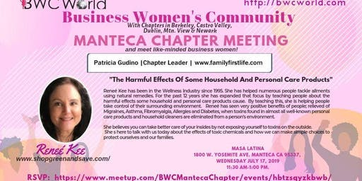 Come and Join Us! BWC Manteca Chapter Meeting