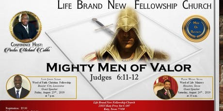 Life Brand New Fellowship Church Men's Conference 2019: Mighty Men of Valor tickets