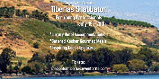 Tiberias Shabbaton for Young Professionals