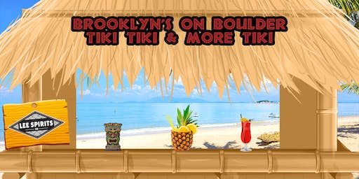 "A Lee Spirits Cocktail Class: ""Tiki Tiki & More Tiki!"""