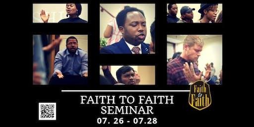 Faith to Faith Seminar Summer 2019