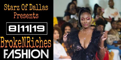 BrokeNRiches Fashion Show