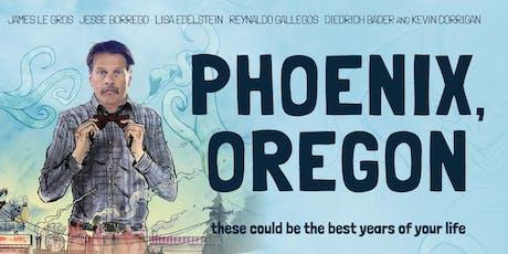PHOENIX, OREGON Screening with Filmmaker Q&A tickets